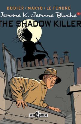 Jérôme K. Jérôme Blôche Vol. 1: The Shadow Killer (Preview)