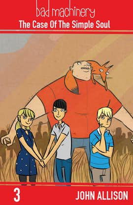 Bad Machinery Vol. 3: The Case of the Simple Soul (Preview)