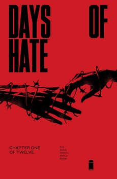 REVIEW: Morally Ambiguous Days of Hate #1 Perfectly Fits 2018