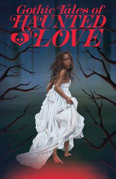 REVIEW: Make Your Valentine's Spooky With Gothic Tales of Haunted Love
