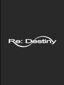 Re: Destiny (Novela)