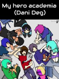 My Hero Academia  (Dani Deg)