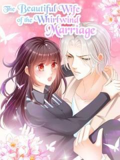 The Beautiful Wife Of Whirlwind Marriage